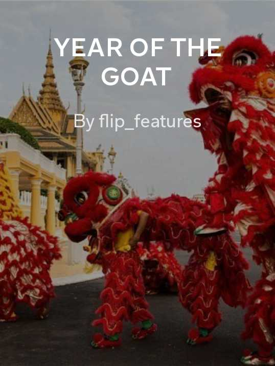 The Week in Review: Year of the Goat (or Sheep or Ram)
